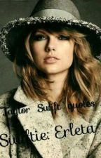 Taylor Swift quotes & more by ErletaEr
