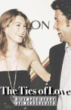 The Ties of Love: A Dempeo Story by merderedits