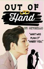 Out Of Hand: BTOB Changsub ✔ by heymello