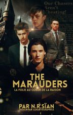 The Marauders [en pause] by NaimiWriter