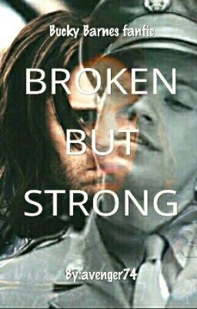Broken But Strong (Bucky Barnes fanfic) - 2  Bucky Barnes, actually