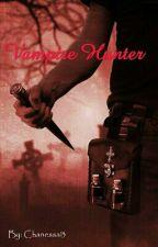 Vampire Hunter by Chanessa13