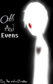 Odds & Evens by Hope_and_Love15