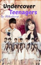 Undercover Teenagers by Alldaykpop
