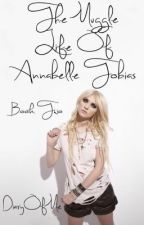 The Muggle Life of Anabelle Tobias (Book 2) by DiaryOfMe