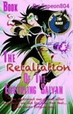 Book 2: The Retaliation of The Earthling Saiyan (Dragon Ball Z) by Espeon804