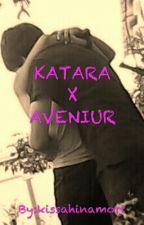 KATARA X AVENIUR by kissahinamori