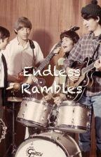 Endless Rambles by Mousepelt23