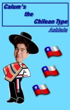 Calum's the Chilean Type by Ashlala