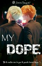 My Dope (YoonMin) [PAUSADA] by Jiminsuga17