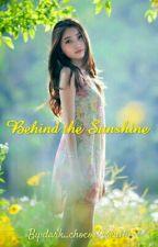 Behind the Sunshine by dark_chocosbiscuit