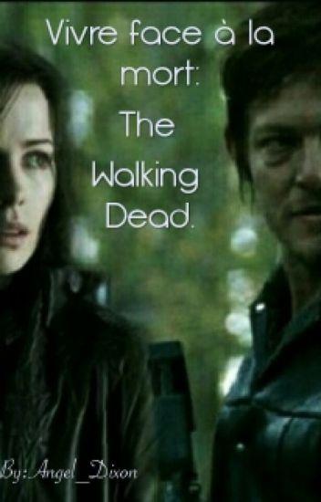 Vivre face à la mort: The Walking Dead.