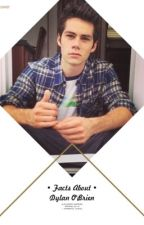 •Facts About•♥DYLAN O'BRIEN♥ by alexandra170602