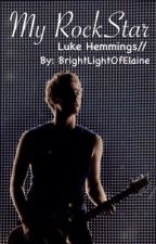My Rock star//luke hemmings by BrightLightOfElaine