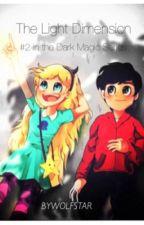 Star vs Evil: Dimension of Light (#2 in the SVTFOE Dark Magic Series) by ByWolfstar