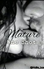 Mature One Shots ((Rated R)) by SugarandSpice36