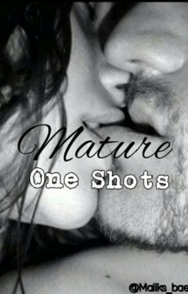 Mature One Shots ((Rated R))