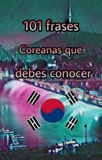 101 frases coreanas que debes conocer^-^ by SugaHope_Shipper