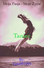 Moja Pasja - Moje Życie: Taniec by kate091995