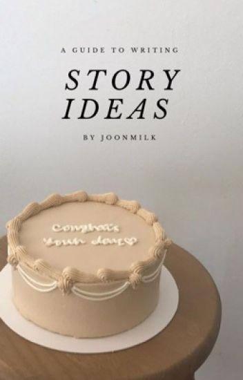 story ideas   me
