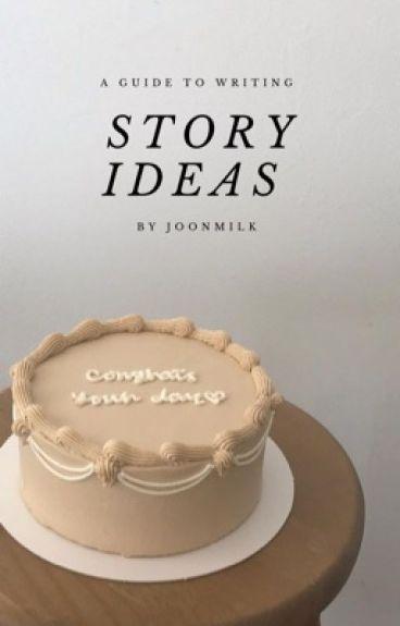 story ideas | me