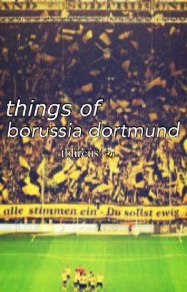 Things of: Borussia Dortmund