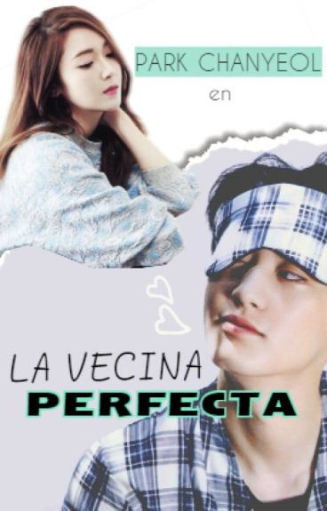 La vecina perfecta (ADAPTADA) Chanyeol (EXO)
