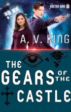 Doctor Who-Gears of the Castle by AVKing