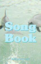 Song Book   Closed by marakryztale