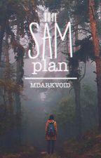 The SAM Plan by MDarkVoid