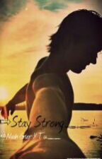 »Stay Strong« Nash Grier Y Tu by XxCaTaa1975xX