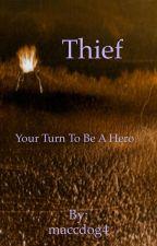 Thief by maccdog4