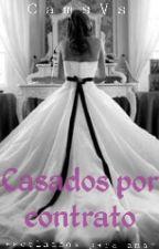 Casados por contrato by CamsVs