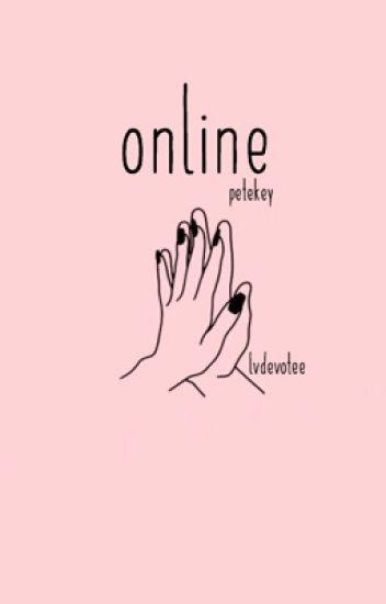 online ✿ petekey