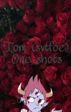 Tom the Demon (one shots ) by mmqqkk