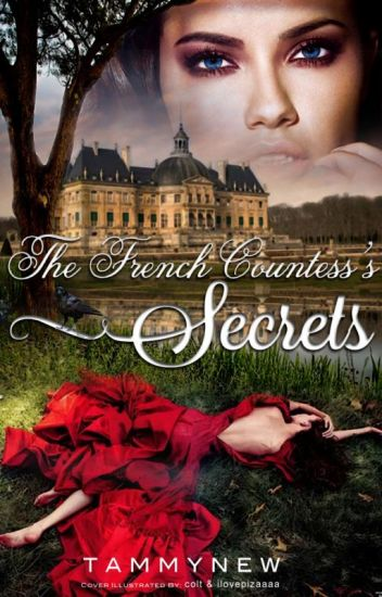 The French Countess's Secrets   (gxg) #Wattys2017