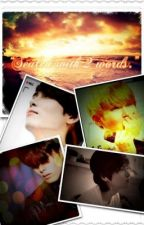 Sealed With 2 Words (Ryeowook - Super Junior OneShot) by ShimmeringAngel