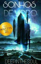 Sonhos de Vidro by DeepInTheSoul