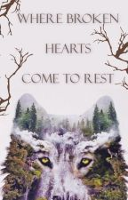 Where Broken Hearts Come to Rest by SamanthaHeart9