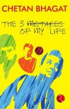 The 3 mistakes of My Life by miroSakura