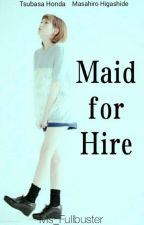 Maid for Hire | #Wattys2017 by Ms_Fullbuster