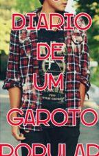 Diario de um garoto popular by sabrynnaEscritora