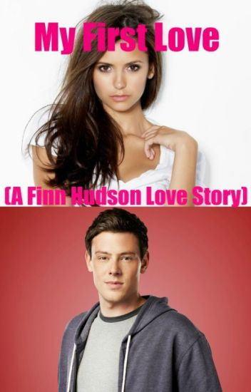 Glee: My First Love (A Finn Hudson Love Story) (Book 1)