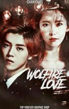 Wolfire Love [Slow Update] by -chanyours