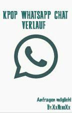《Kpop》Whatsapp Chat Verlauf ||~by XxNenoXx by XxNenoXx