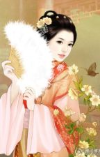 Thục Phi - Hiểu Kiều Lưu Thủy (Xuyên việt, cổ đại, cung đấu, hoàn) by haonguyet1605