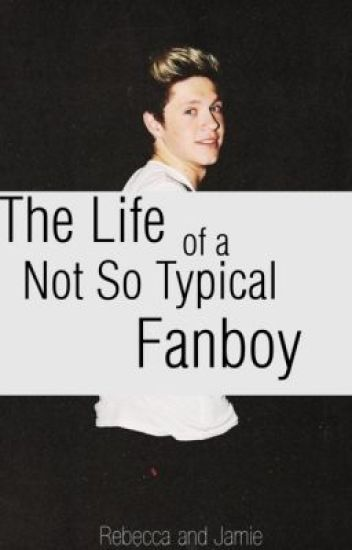 The Life of A Not So Typical Fan Boy (Niam/Ziall/Larry AU)