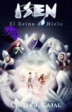 Isen: El Reino de Hielo by CintiaJCajal