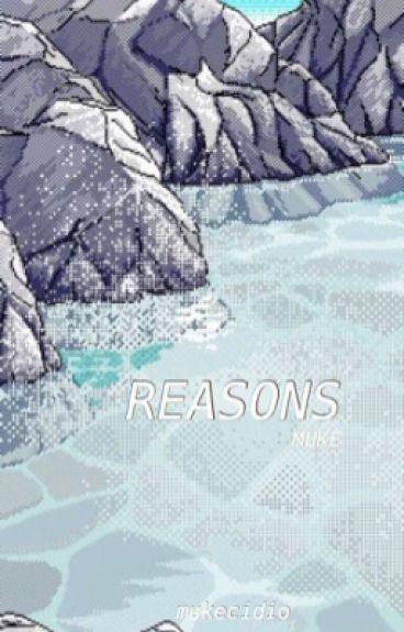 reasons ☏ muke