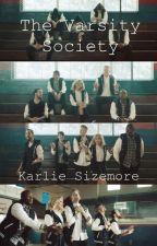 The Varsity Society by KarlieSizemore